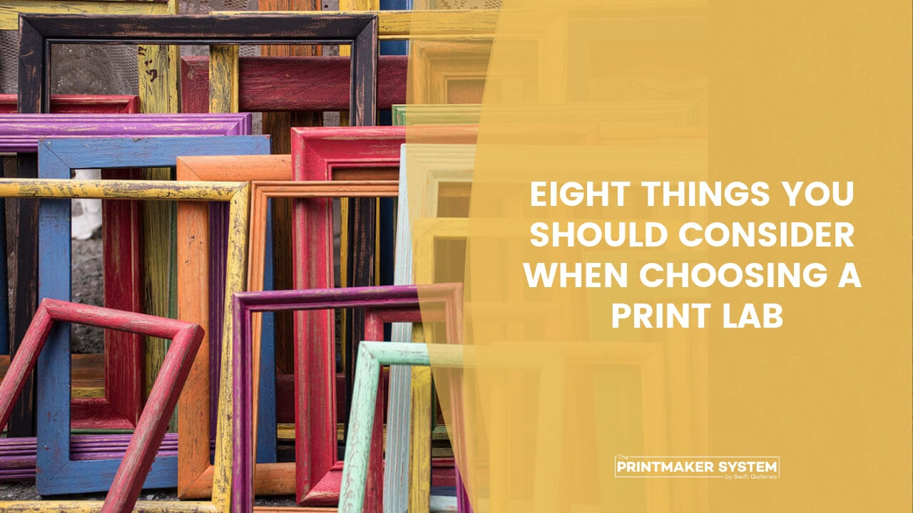 eight things you should consider when choosing a print lab with empty colorful frames