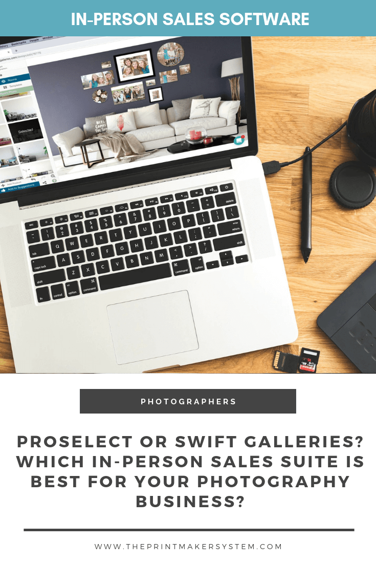 compare Proselect and Swift Galleries for in-person sales software for photographers