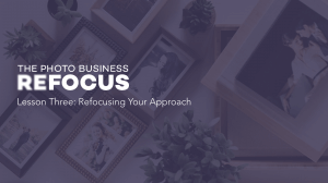 The Photo Business Refocus Lesson 3 Refocusing your Approach with framed prints from wedding photography