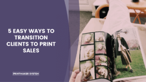 transitioning clients to print sales